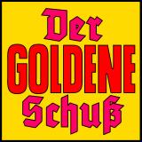 Der Goldene Schusz